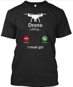 T-Shirt Drone Calling
